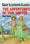The Adventures of Tom Sawyer - Deidre S. Laiken, Mark Twain