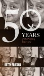 Betty Friedan: The Playboy Interview (50 Years of the Playboy Interview) - Playboy, Betty Friedan