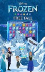 FROZEN FREE FALL GAME GUIDE: Cool Tips and Magical Game Strategies for Frozen Free Fall - Mark Mulle
