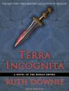 Terra Incognita (Gaius Petreius Ruso #2) - Ruth Downie, Simon Vance