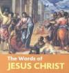 Words of Jesus Christ - Book Sales Inc.