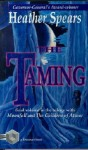 The Taming - Heather Spears