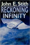 Reckoning Infinity - John E. Stith
