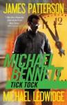 Tick Tock (Michael Bennett) - James Patterson, Michael Ledwidge