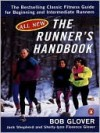 The Runner's Handbook - Bob Glover, Jack Shepherd, Shelly-lynn Glover