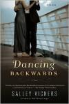 Dancing Backwards - Salley Vickers