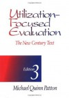 Utilization-Focused Evaluation: The New Century Text - Michael Quinn Patton
