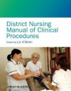 District Nursing Manual of Clinical Procedures - Elizabeth O'Brien