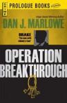 Operation Breakthrough - Dan J. Marlowe