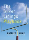 The Silver Linings Playbook (Audio) - Matthew Quick