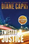 Twisted Justice - Diane Capri