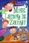Miss Laney Is Zany! - Dan Gutman