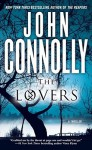 The Lovers: A Thriller - John Connolly