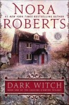 Dark Witch: Book One of The Cousins O'Dwyer Trilogy - Nora Roberts