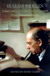 Three Critics of the Enlightenment: Vico, Hamann, Herder - Isaiah Berlin, Henry Hardy