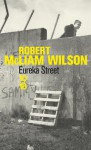 Eureka Street - Robert McLiam Wilson, Robert McLiam-Wilson