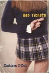 Bad Tickets - Kathleen O'Dell