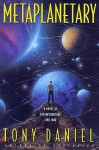 Metaplanetary Msr - Tony Daniel