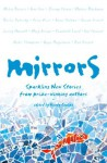 Mirrors: Sparkling new stories from prize-winning authors - Wendy Cooling