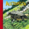 Aletopelta And Other Dinosaurs Of The West Coast (Dinosaur Find) - Dougal Dixon