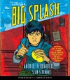 The Big Splash - Jack D. Ferraiolo, Sean Schemmel