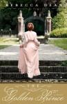 The Golden Prince - Rebecca Dean