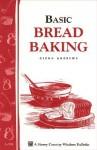 Basic Bread Baking: Storey's Country Wisdom Bulletin A-198 (Storey Country Wisdom Bulletin) - Glenn Andrews
