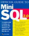 Official Guide to Mini SQL 2.0 [With Contains Mini SQL Version 2.0] - Brian Jepson