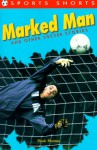 Marked Man: And Other Soccer Stories - Hank Herman