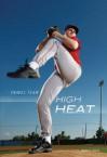 High Heat - Andrew Karre