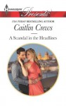 A Scandal in the Headlines (Sicily's Corretti Dynasty) - Caitlin Crews