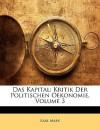 Das Kapital: Kritik Der Politischen Oekonomie, Volume 3 - Karl Marx