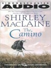The Camino: A Journey of the Spirit (Audio) - Shirley Maclaine