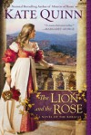 The Lion and the Rose (The Borgias, #2) - Kate Quinn