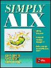 Simply AIX - Casey Cannon, Carolyn Jones, Scott Trent