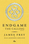 The calling. Endgame - James Frey, Nils Johnson-Shelton