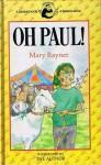 Oh, Paul! - Mary Rayner