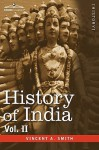 History of India, in Nine Volumes: Vol. II - From the Sixth Century B.C. to the Mohammedan Conquest, Including the Invasion of Alexander the Great - Vincent Arthur Smith, A.V. Williams Jackson