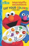 Eat Your Colors! a Puzzle Book - Sarah Albee, Joe Mathieu, Joe Matthieu