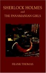 Sherlock Holmes and the Panamanian Girls - Frank Thomas