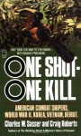One Shot - One Kill - Charles W. Sasser, Craig Roberts