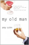 My Old Man - Amy Sohn