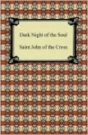 Dark Night Of The Soul - Juan de la Cruz