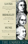 The Empiricists: Locke: Concerning Human Understanding; Berkeley: Principles of Human Knowledge & 3 Dialogues; Hume: Concerning Human Understanding & Concerning Natural Religion - Richard Taylor, George Berkeley, David Hume, John Locke