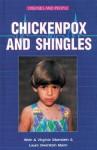 Chickenpox and Shingles - Alvin Silverstein, Virginia B. Silverstein, Laura Silverstein Nunn