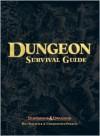 Dungeon Survival Guide - Bill Slavicsek, Christopher Perkins