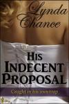 His Indecent Proposal - Lynda Chance