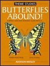 Butterflies Abound! A Whole Language Resource Guide For k-4 - Seddon Beaty, Irene C. Fountas