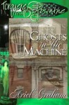 Ghosts In The Machine - Ariel Graham