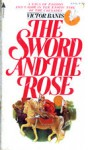 The Sword and the Rose - Victor J. Banis
